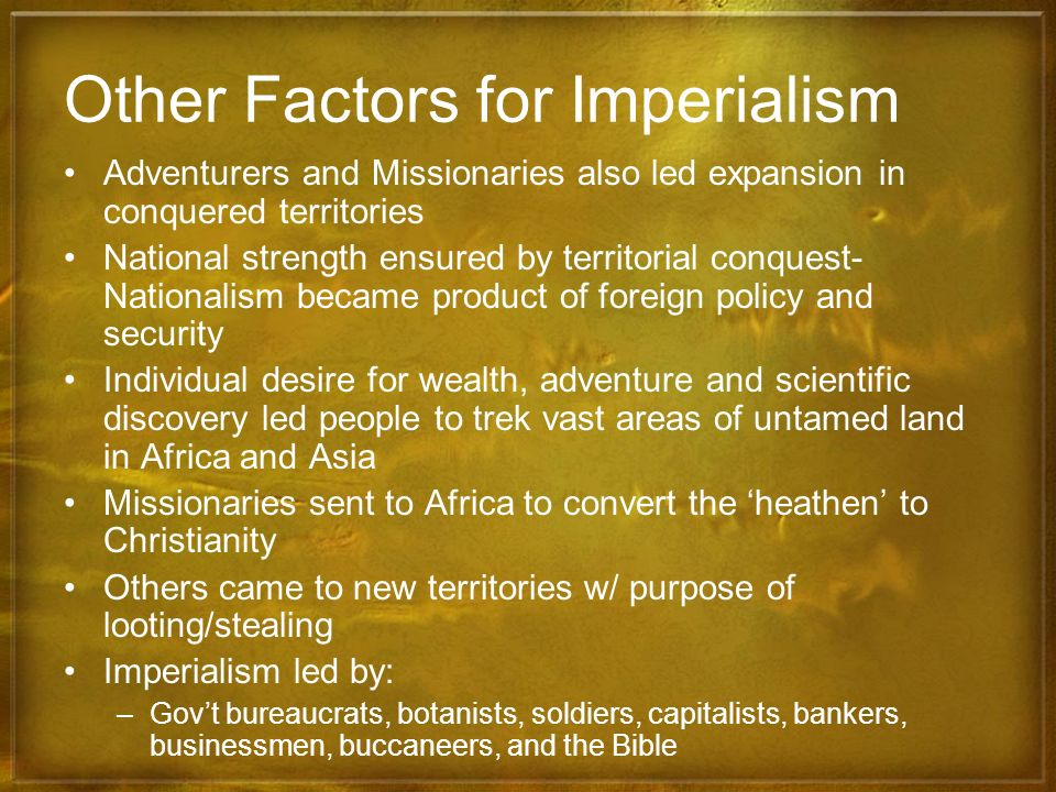Other Factors for Imperialism