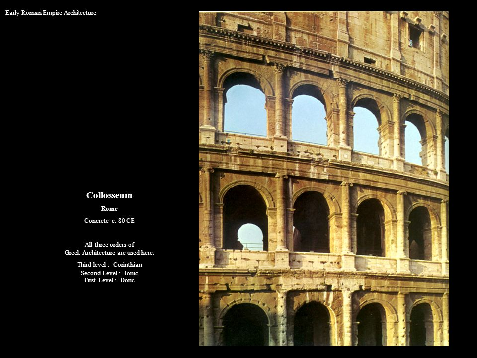 Collosseum Early Roman Empire Architecture Rome Concrete c. 80 CE