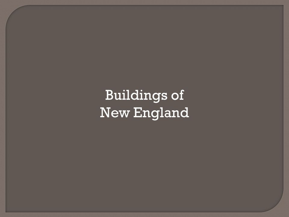 Buildings of New England