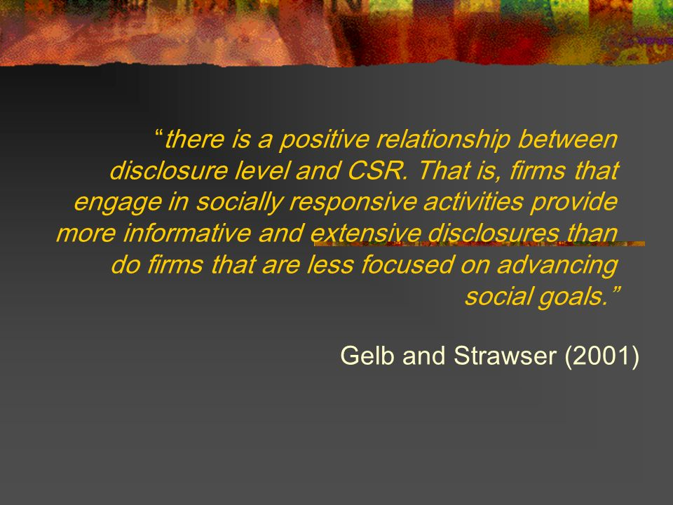 there is a positive relationship between disclosure level and CSR