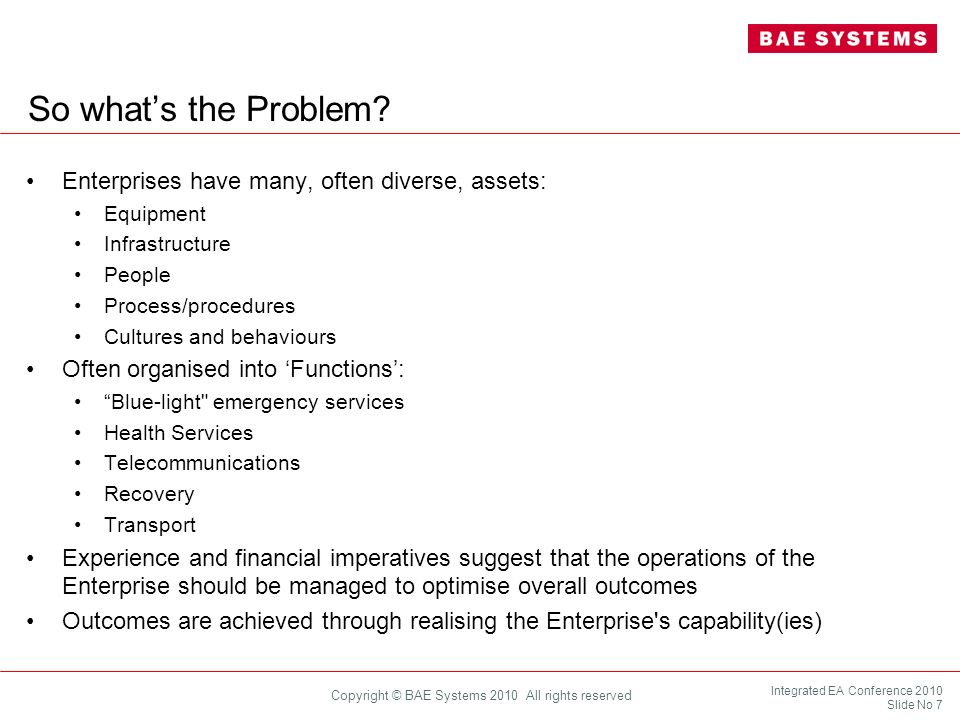 So what's the Problem Enterprises have many, often diverse, assets: