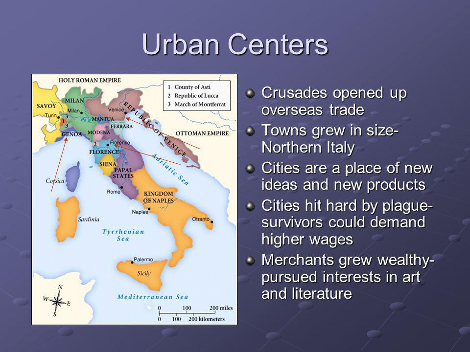 Urban Centers Crusades opened up overseas trade