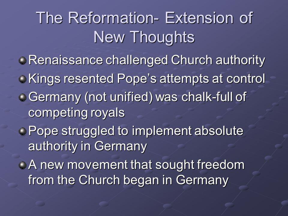 The Reformation- Extension of New Thoughts