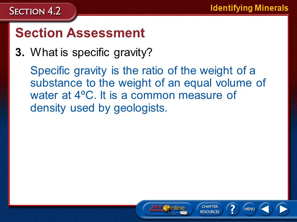 Section Assessment 3. What is specific gravity