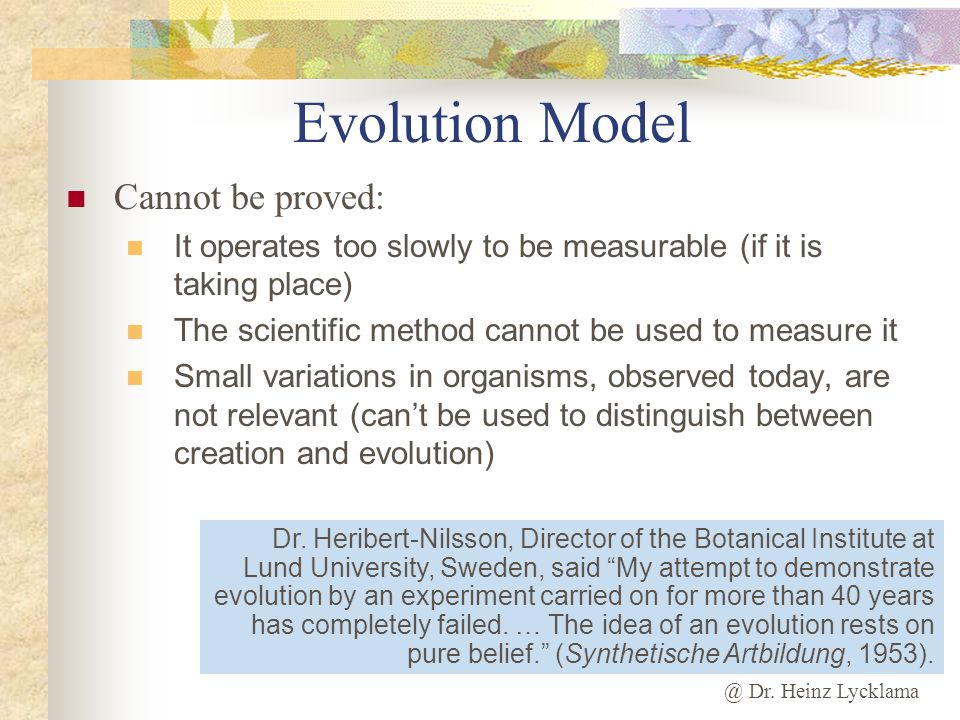 Evolution Model Cannot be proved:
