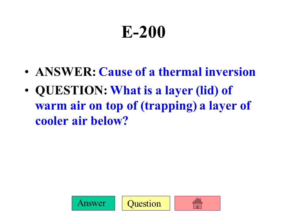 E-200 ANSWER: Cause of a thermal inversion