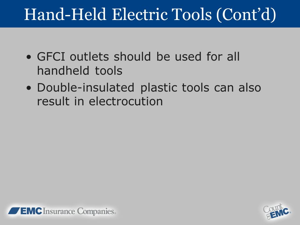 Hand-Held Electric Tools (Cont'd)