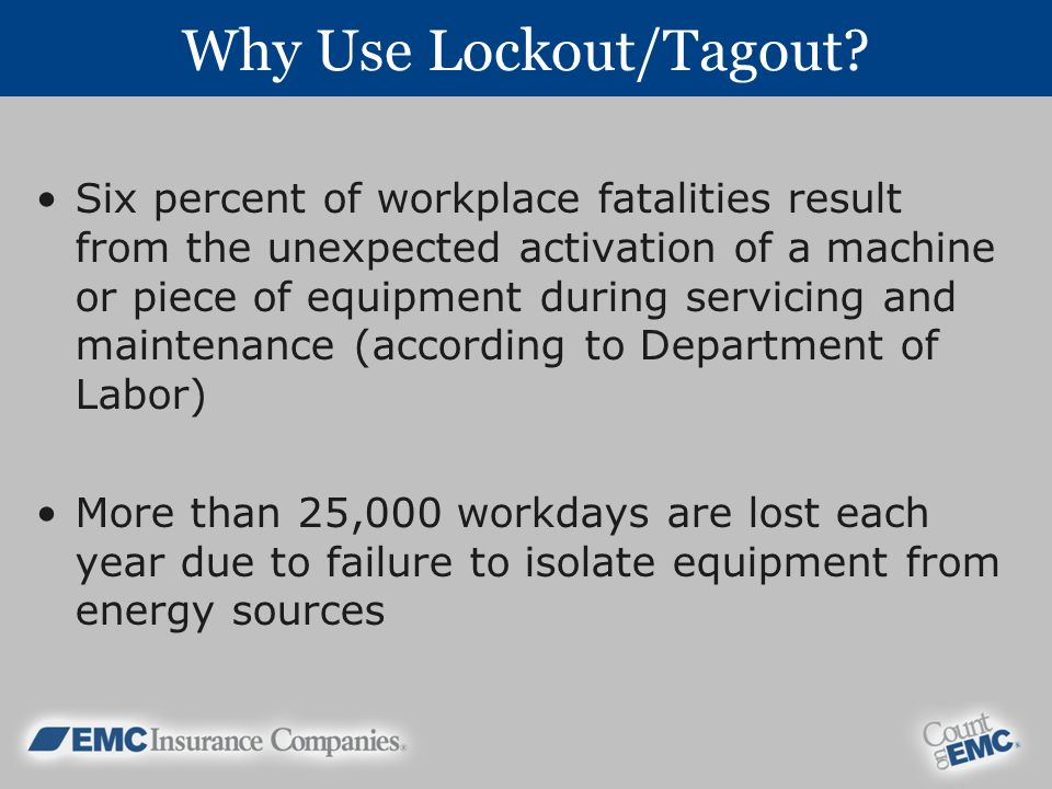 Why Use Lockout/Tagout