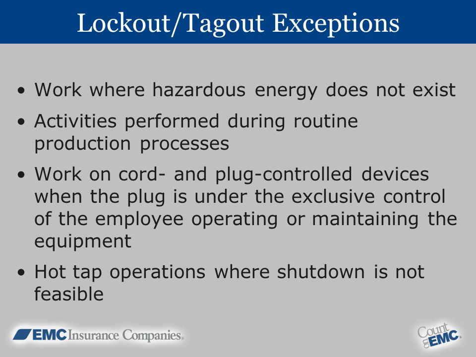 Lockout/Tagout Exceptions