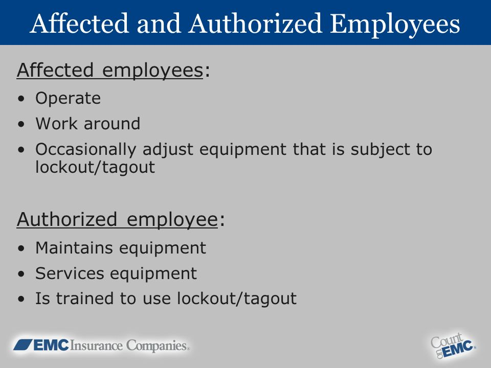 Affected and Authorized Employees