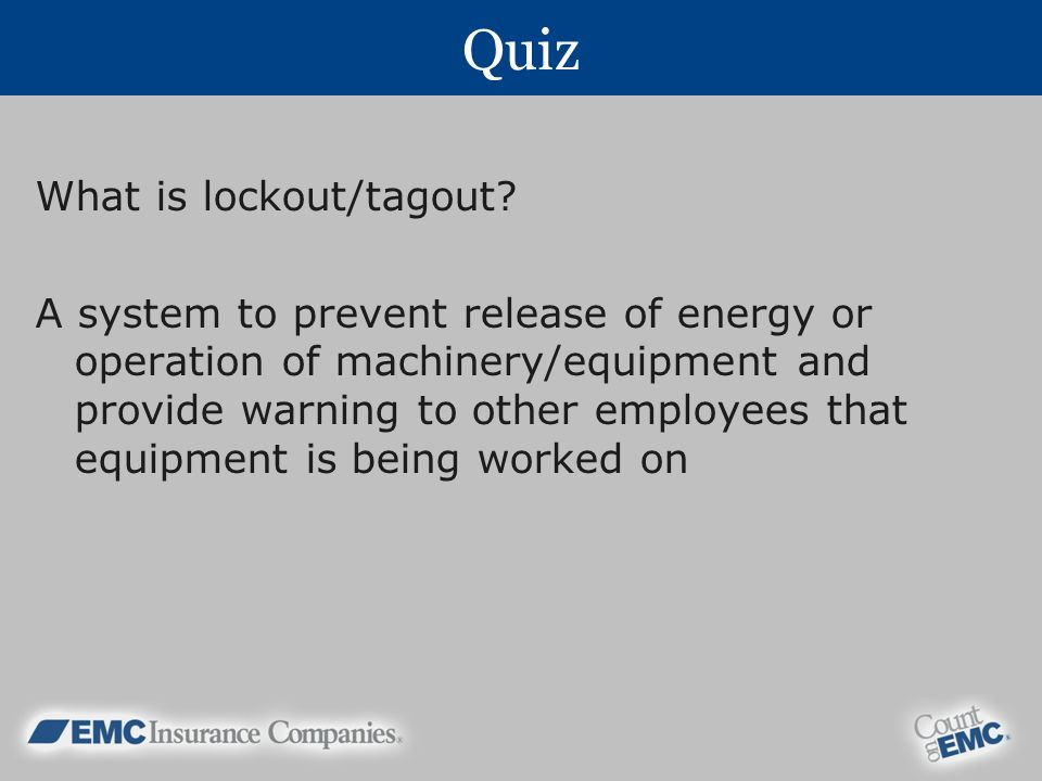 Quiz What is lockout/tagout