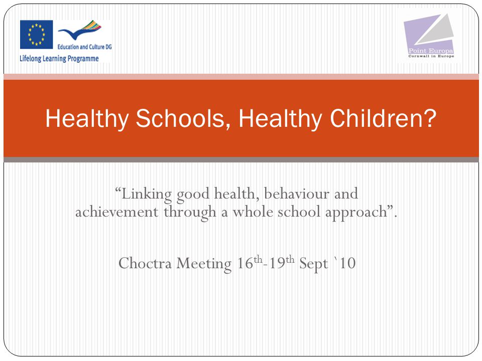 Healthy Schools, Healthy Children