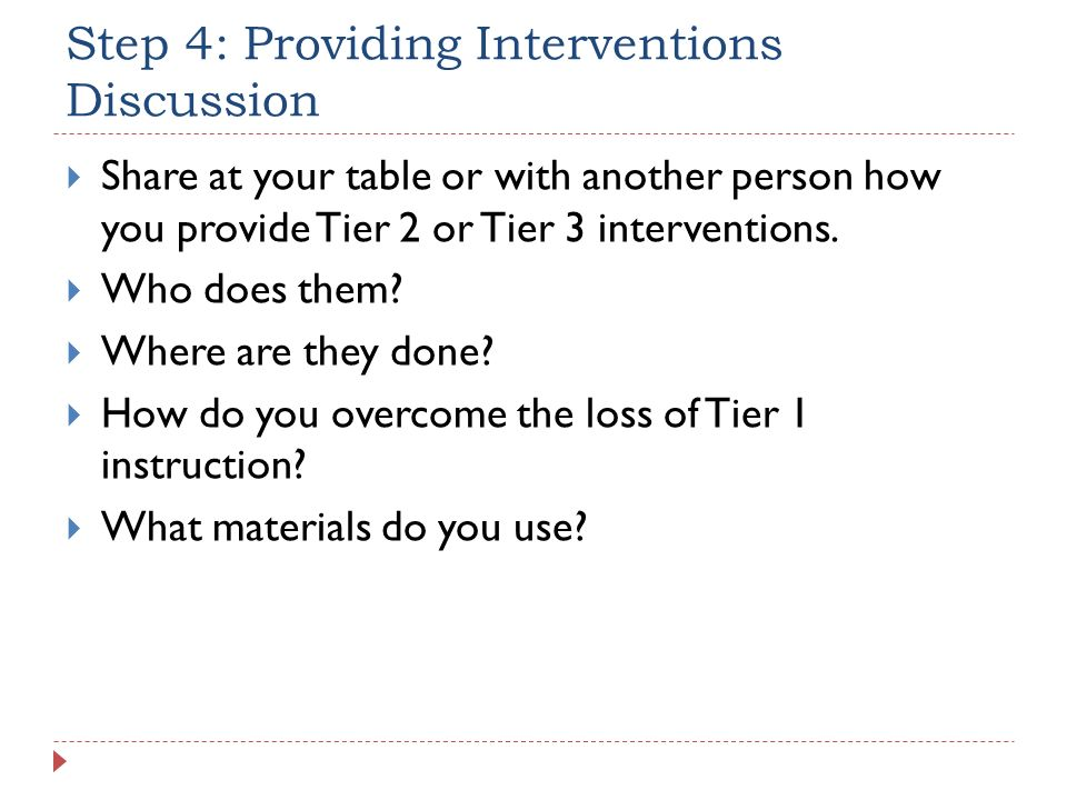 Step 4: Providing Interventions Discussion
