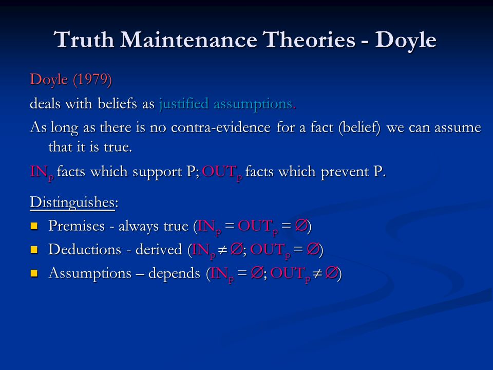 Truth Maintenance Theories - Doyle