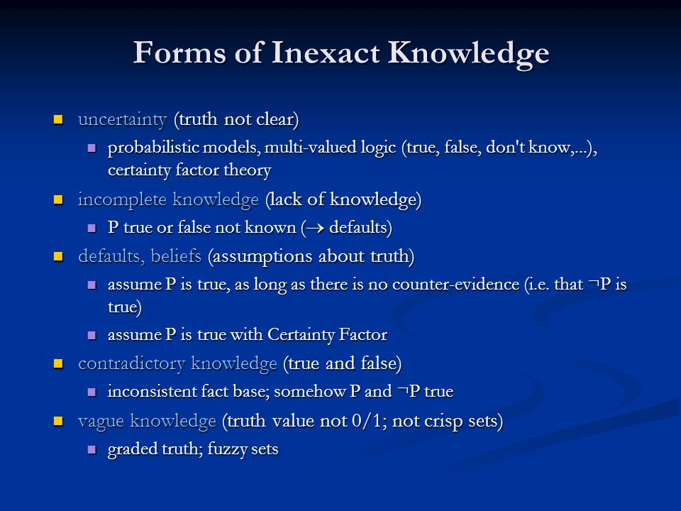 Forms of Inexact Knowledge