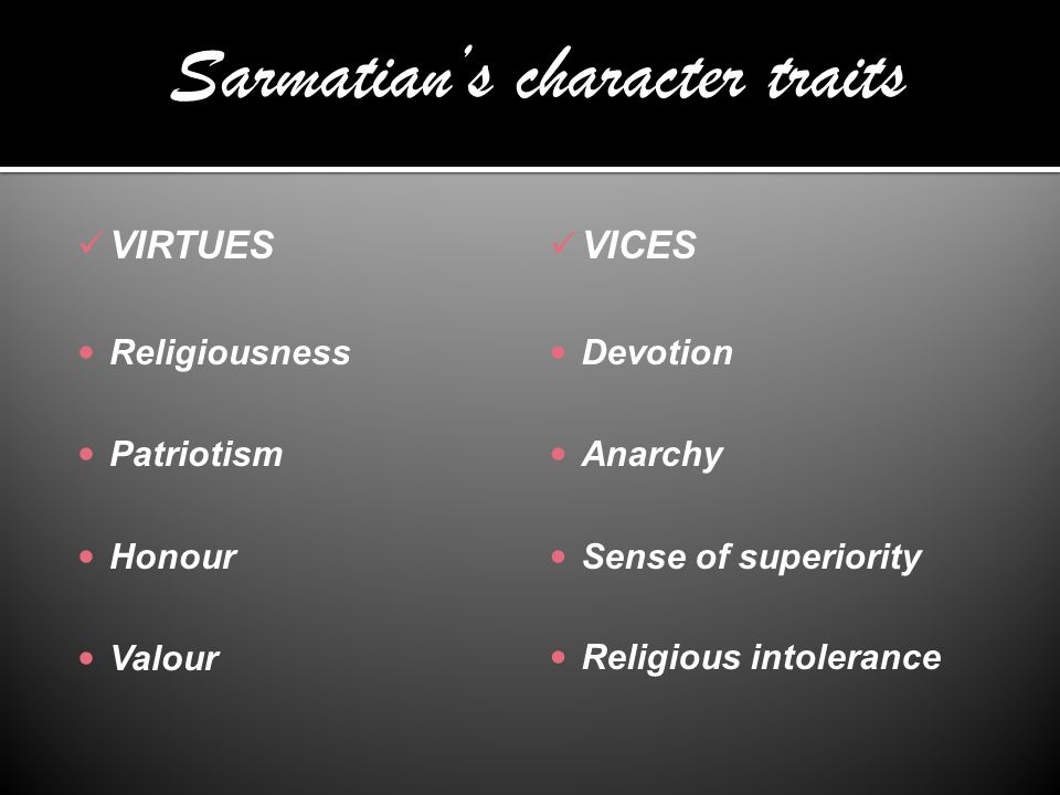 Sarmatian's character traits