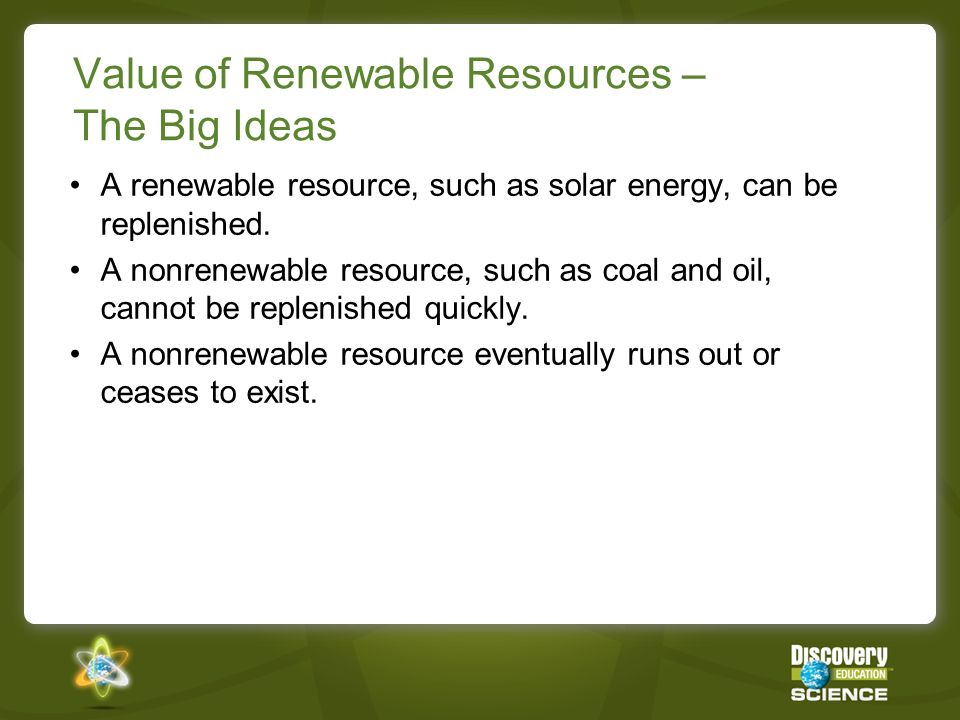 Value of Renewable Resources – The Big Ideas