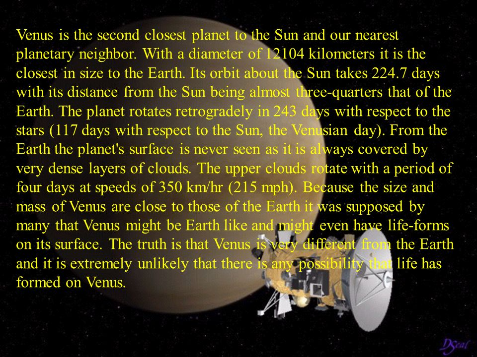 Venus is the second closest planet to the Sun and our nearest planetary neighbor.