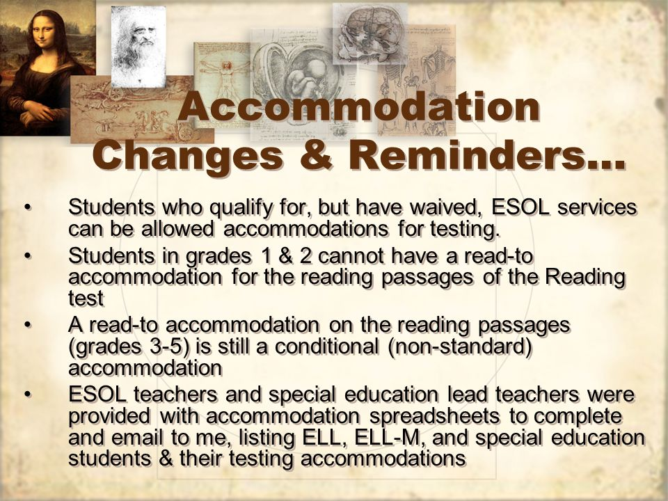 Accommodation Changes & Reminders…