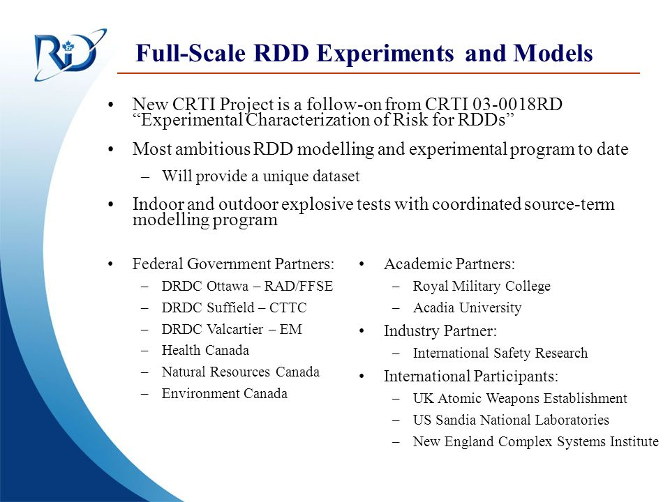 Full-Scale RDD Experiments and Models