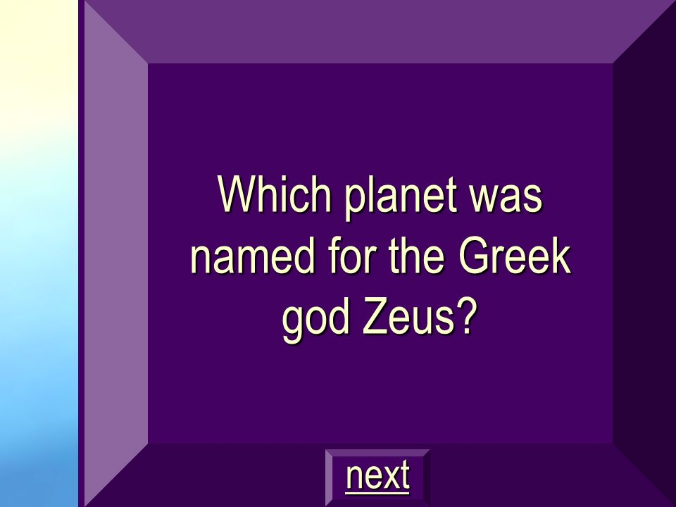 Which planet was named for the Greek god Zeus