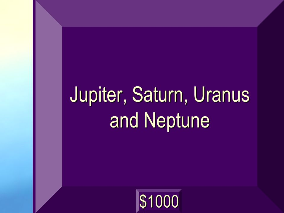 Jupiter, Saturn, Uranus and Neptune