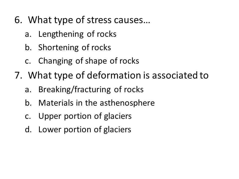 What type of stress causes…