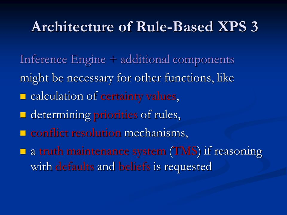 Architecture of Rule-Based XPS 3