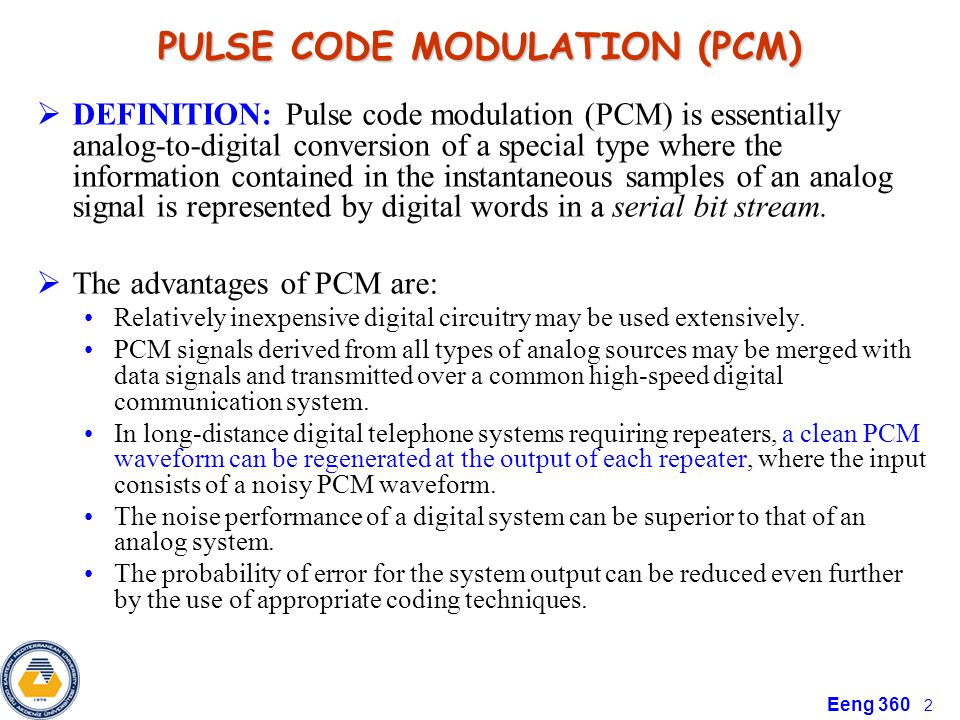 Pulse code modulation pulse code modulation (pcm): method for.
