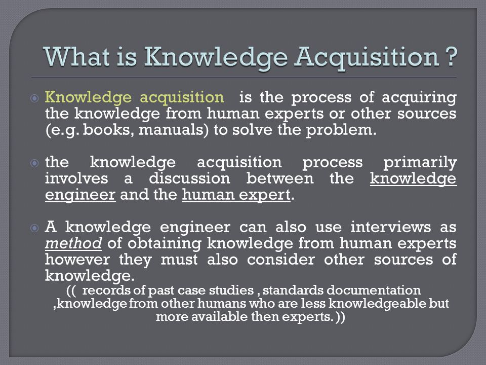 What is Knowledge Acquisition