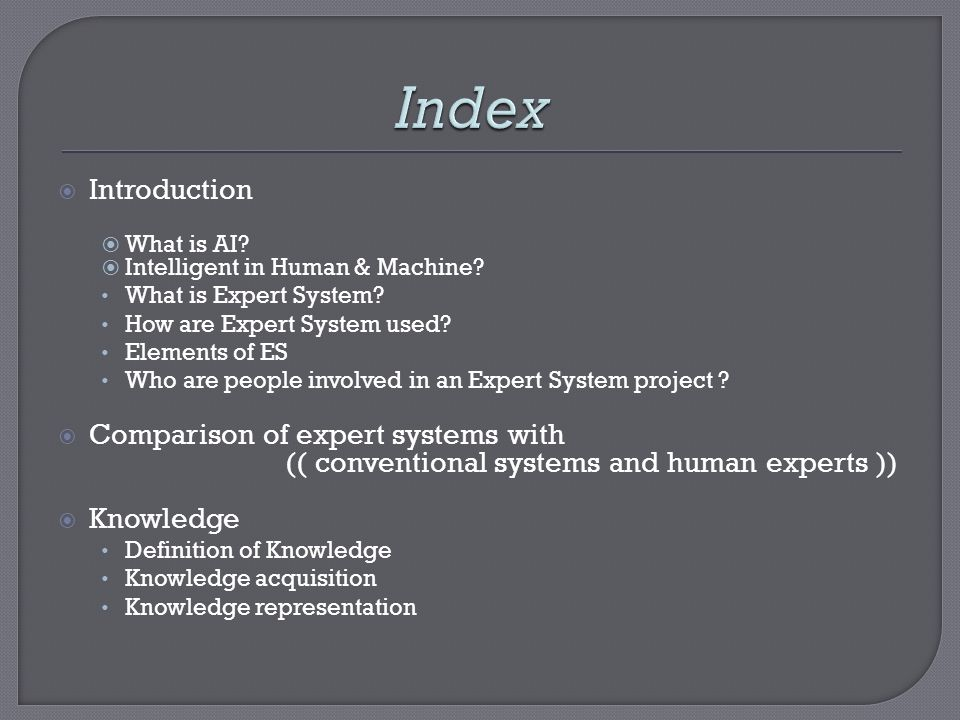 Index Introduction Comparison of expert systems with