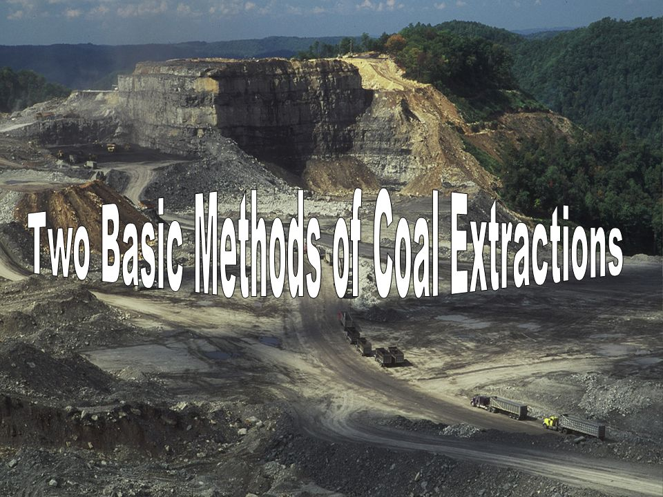 Two Basic Methods of Coal Extractions