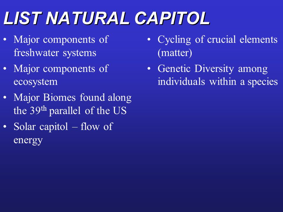 LIST NATURAL CAPITOL Major components of freshwater systems