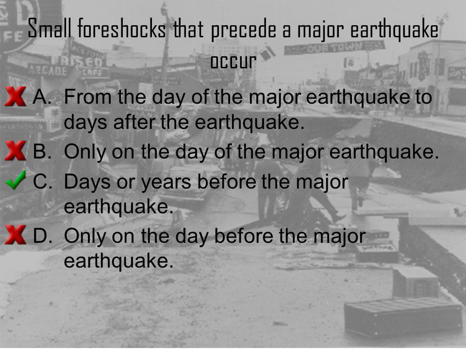Small foreshocks that precede a major earthquake occur