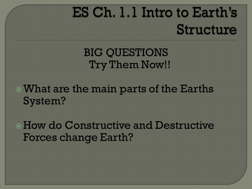 ES Ch. 1.1 Intro to Earth's Structure
