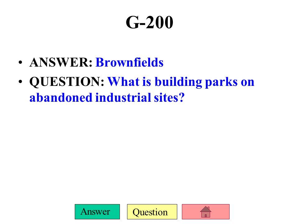 G-200 ANSWER: Brownfields