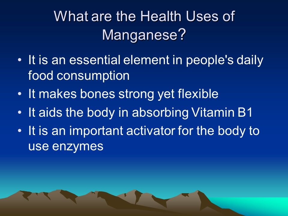 What are the Health Uses of Manganese