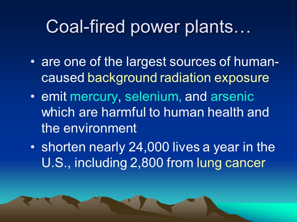 Coal-fired power plants…