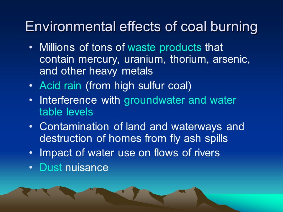Environmental effects of coal burning