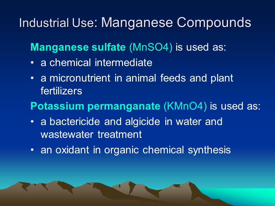 Industrial Use: Manganese Compounds