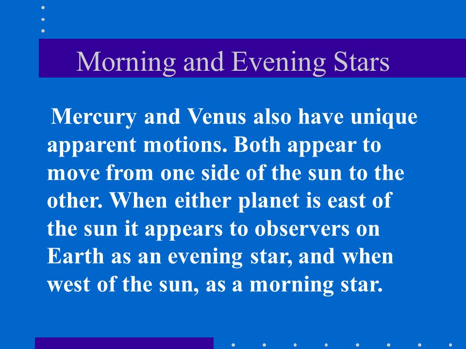 Morning and Evening Stars