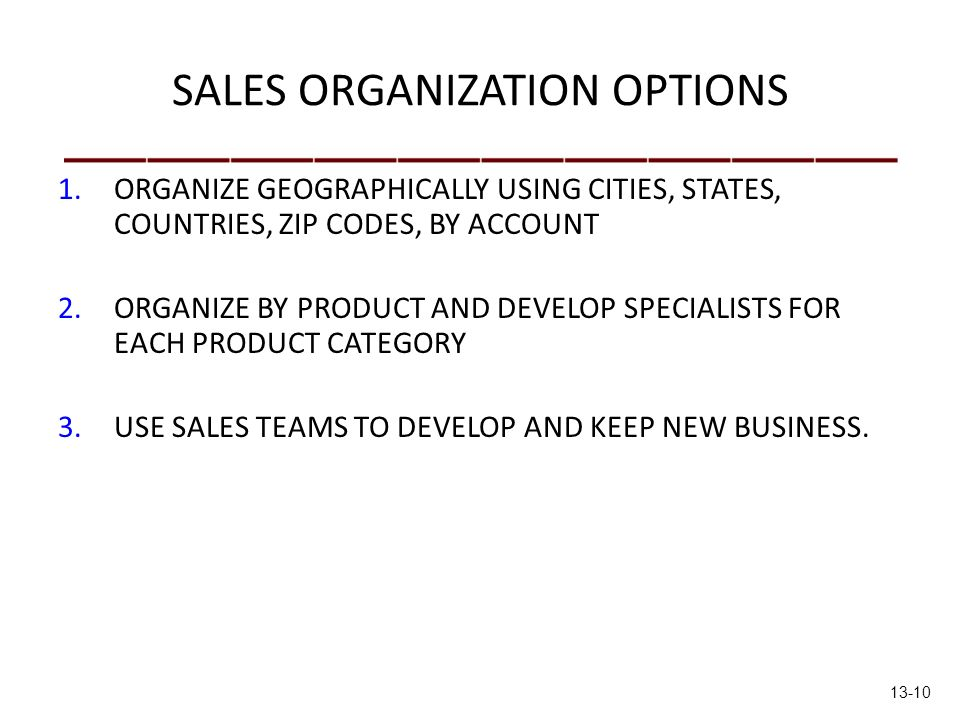 SALES ORGANIZATION OPTIONS