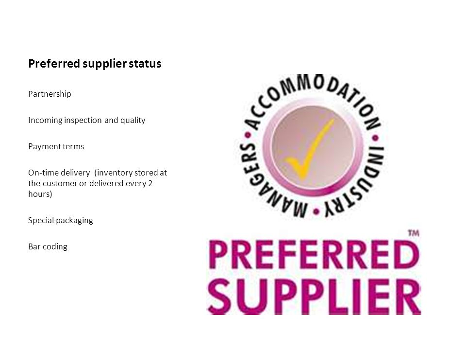 Preferred supplier status