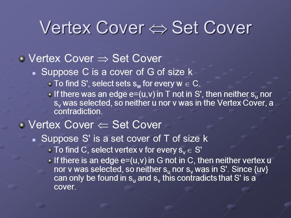 Vertex Cover  Set Cover
