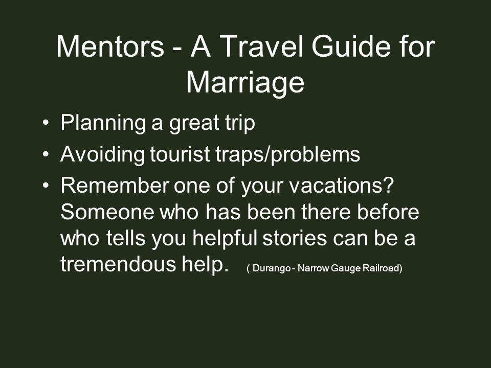Mentors - A Travel Guide for Marriage
