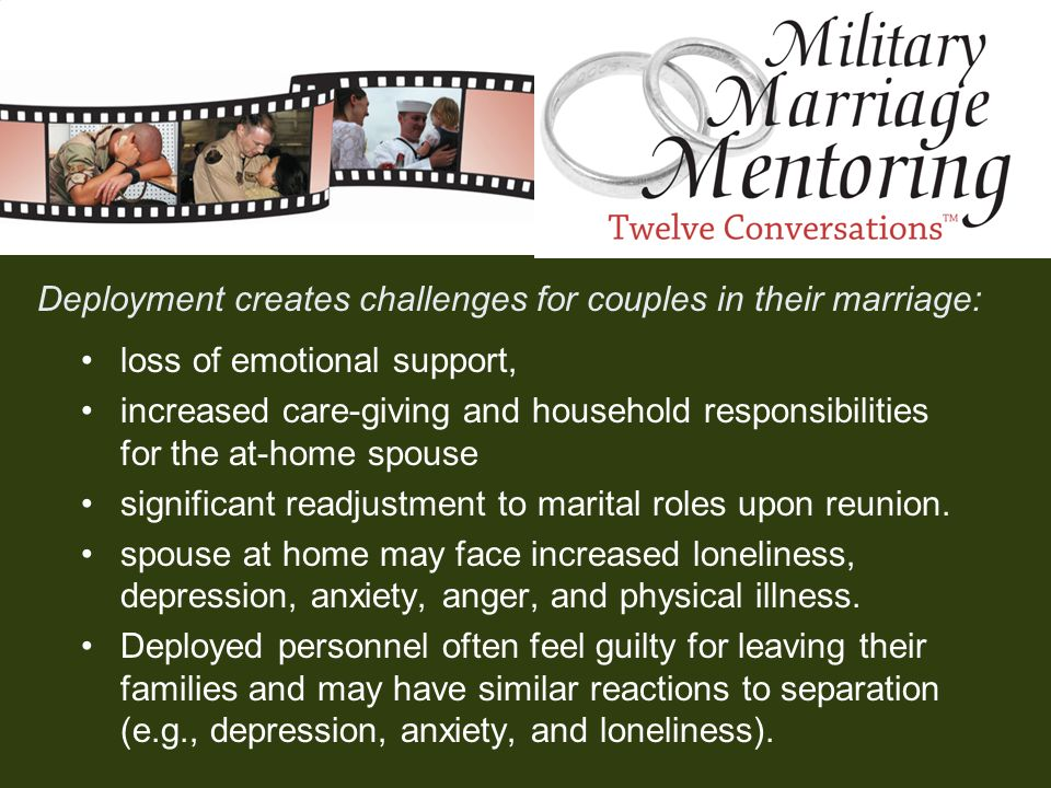 Deployment creates challenges for couples in their marriage: