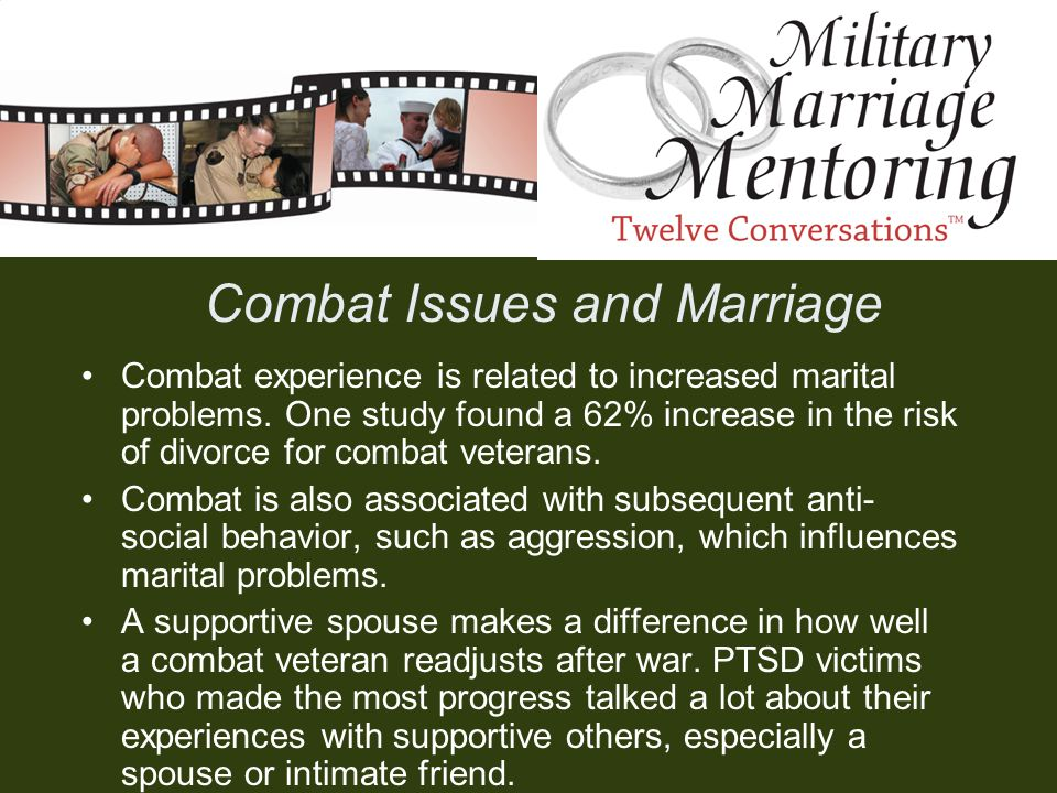 Combat Issues and Marriage