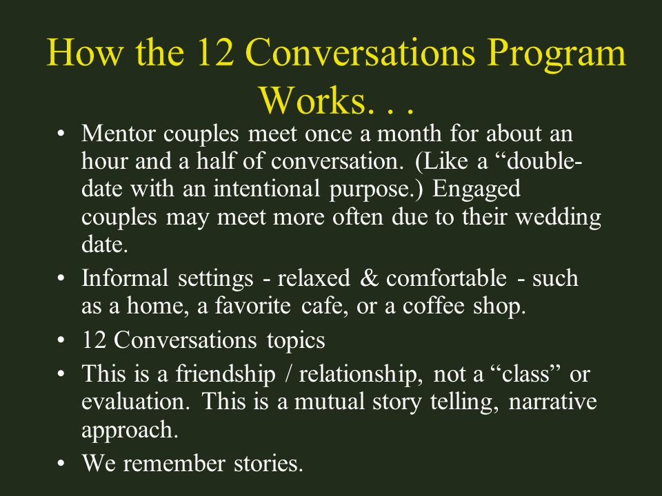 How the 12 Conversations Program Works. . .