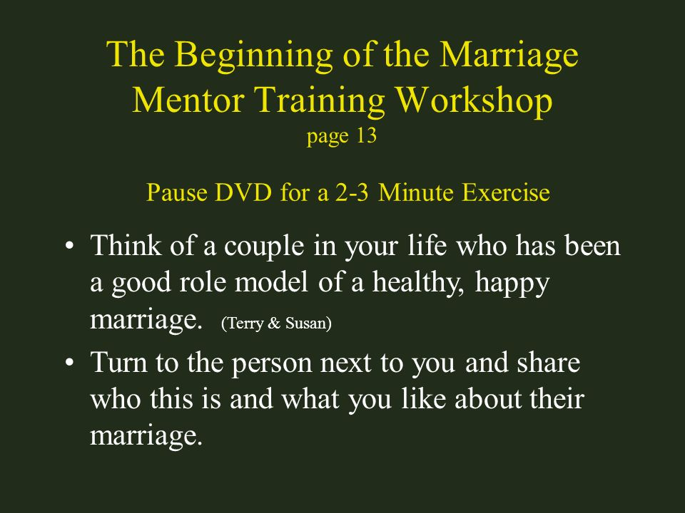 The Beginning of the Marriage Mentor Training Workshop page 13