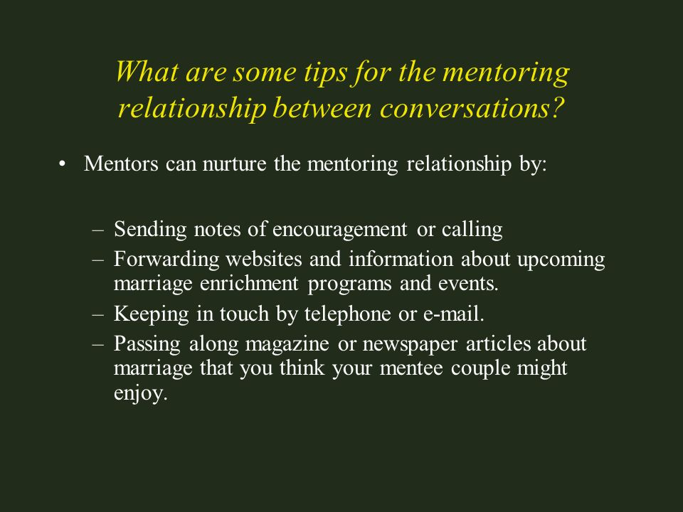 What are some tips for the mentoring relationship between conversations